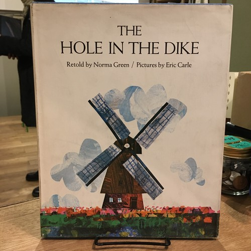 THE HOLE IN THE DIKE / Norma Green, Eric Carle(エリック・カール)