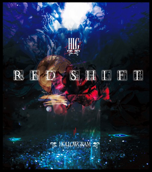 HOLLWGRAM「RED SHIFT」+