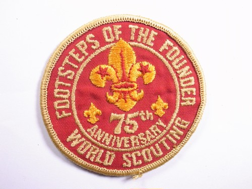 "OLD PATCH""FOOTSTEPS OF THE FOUNDER 75th ANNIVERSARY"""