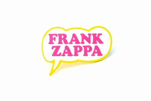 "Rockinpins""Frank Zappa Bubble"""