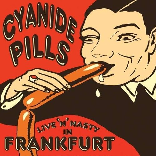 cyanide pills / live 'n' nasty in frankfurt 10""
