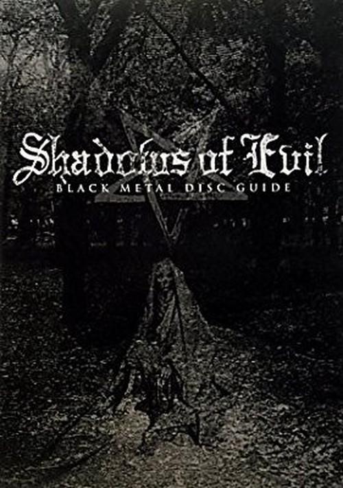 SHADOWS OF EVIL/BLACK METAL DISC GUIDE