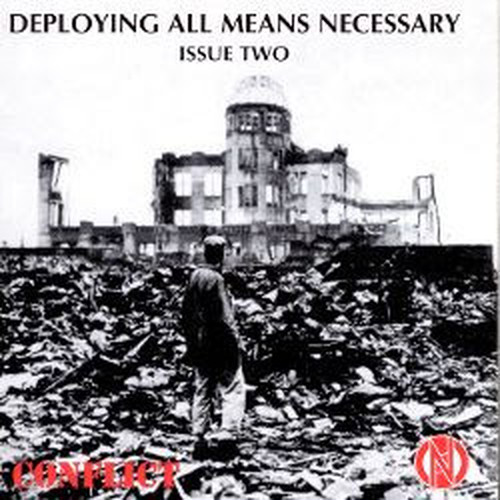 【USED】CONFLICT / DEPLOYING ALL MEANS NECESSARY ISSUE TWO