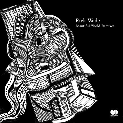 "【12""】Rick Wade - Beautiful World Remixes"