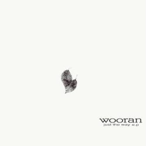 Wooran / just the way e.p