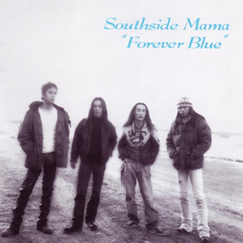 Southside Mama『Forever Blue』