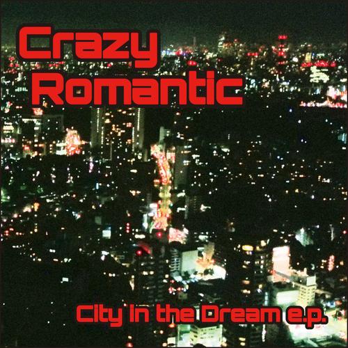 City in the Dream e.p.