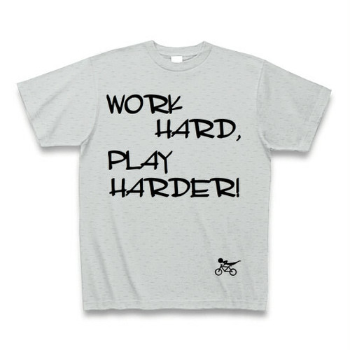 WORK HARD,PLAY HARDER Tシャツ グレイ