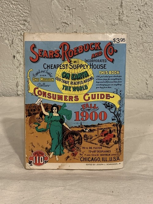 "THE SEARS. ROEBUCK CATALOGUE "" 1900 """