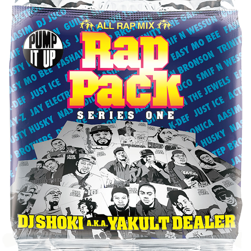 DJ Shoki a.k.a. Yakult Dealer / Rap Pack series One