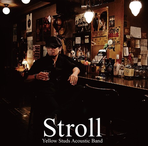 2nd Acoustic Album 「Stroll」