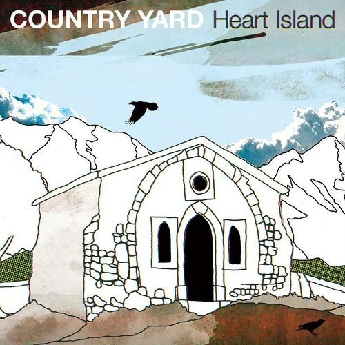 COUNTRY YARD / Heart Island