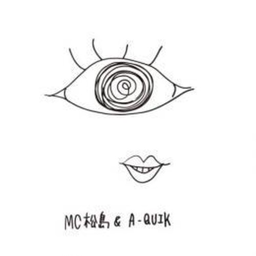 MC松島 & A-QUIK / 病気EP