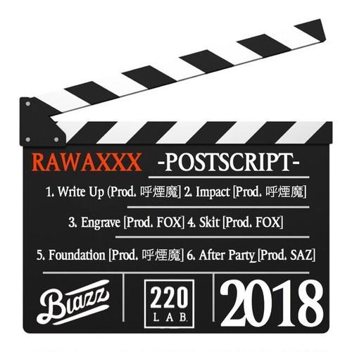 POSTSCRIPT/RAWAXXX(10/1から発送 予約受付中)