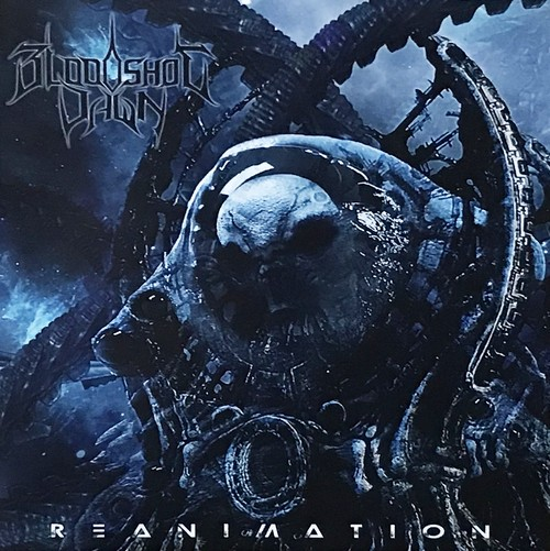 "BLOODSHOT DAWN ""Reanimation"""