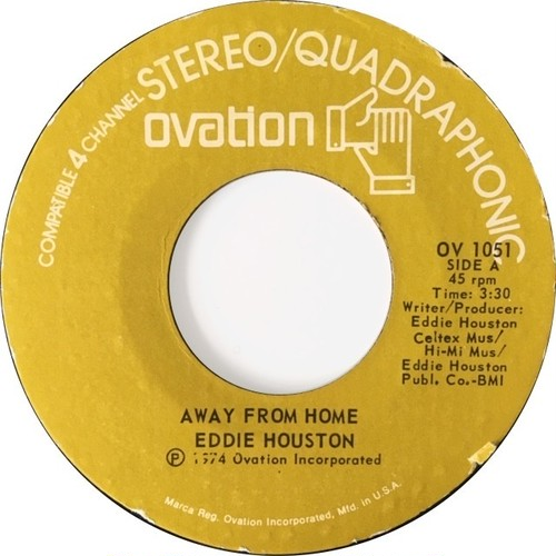 Eddie Houston ‎– Away From Home / Knock And The Door Shall Be Opened