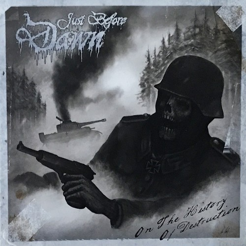 """JUST BEFORE DAWN """"On the History of Destruction Official CD"""""""