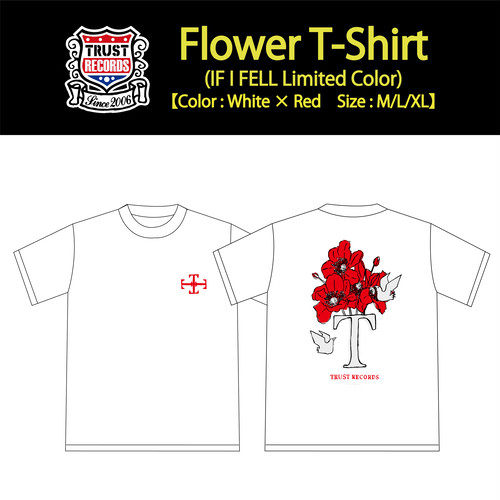 【TRUST RECORDS】Flower T-Shirt(IF I FELL Limited Color)