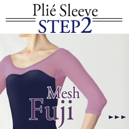 <Step2>Plié sleeve/[ Fuji mesh ]  Select body color