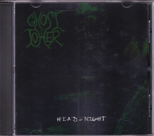 GHOST TOWER 『Head Of Night』