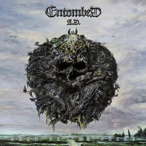 ENTOMBED A.D./BACK TO THE FRONT