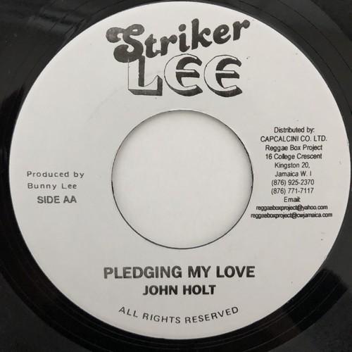 John Holt - Pledging My Love【7-20474】