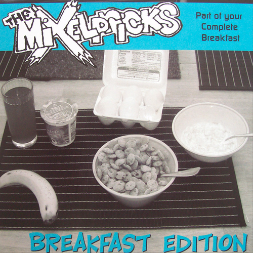 the mixelpricks / breakfast edition 7""