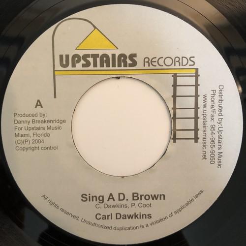 Carl Dawkins(カールドーキンス) - Sing A D Brown【7-20298】