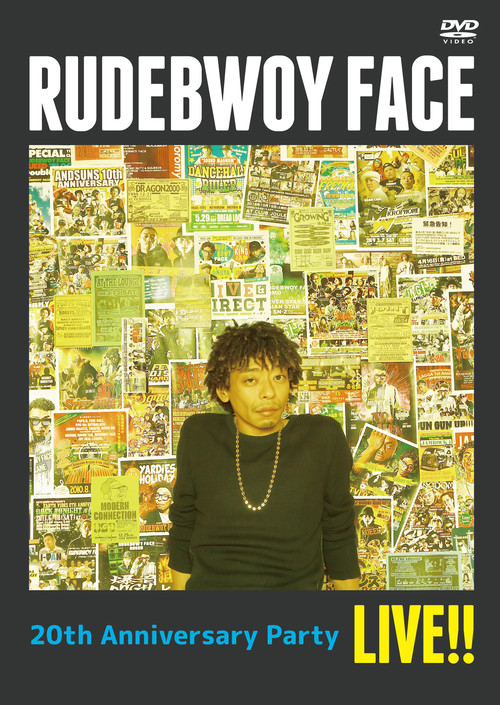 RUDEBWOY FACE 20th Anniversary Party LIVE!! DVD