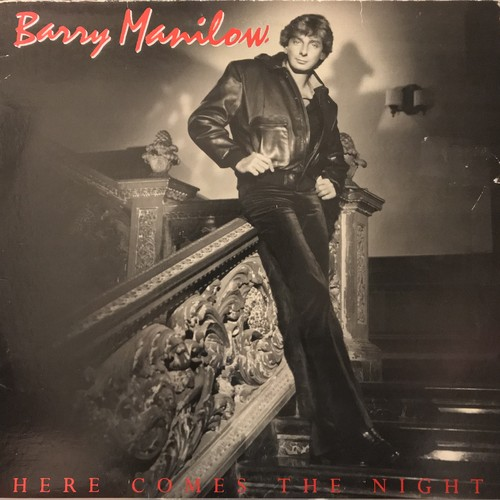 BARRY MANILOW / HERE COMES THE NIGHT (1982)