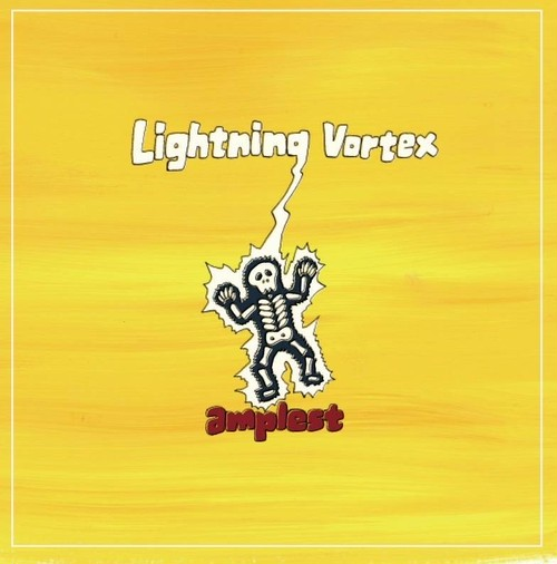 "【amplest】2nd demo ""Lightning Vortex"""