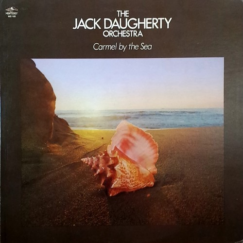 Jack Daugherty Orchestra - Carmel By The Sea