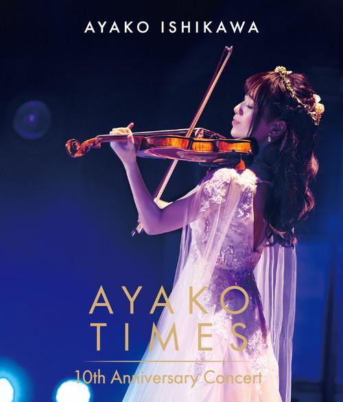 Blu-ray「石川綾子 AYAKO TIMES 10th Anniversary Concert」