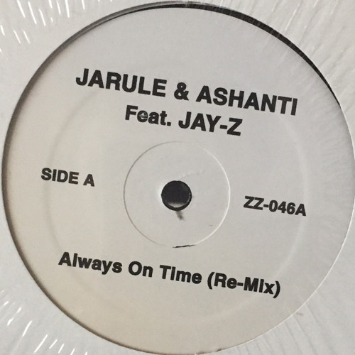 Ja Rule & Ashanti feat. Jay-Z - Always On Time (Remix) (12inch) [hiphop] 試聴 fps7906-17