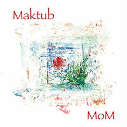 MoM(マム)「Maktub (マクトゥーブ)」