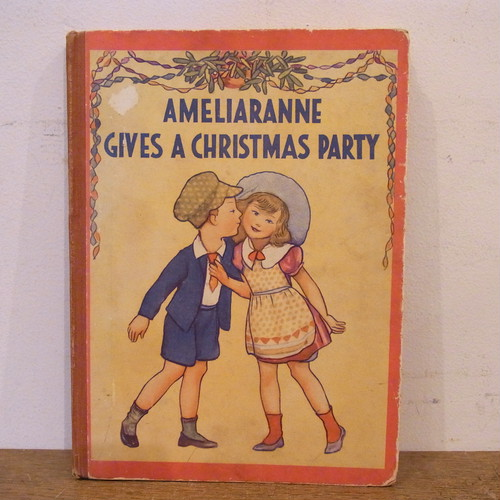 AMELIARANNE GIVES A CHRISTMAS PARTY/S.B.Pearse絵、CONSTANCE HEWARD文