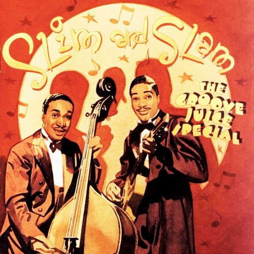CD 「THE GROOVE JUICE SPECIAL / SLIM & SLAM」
