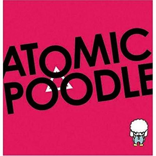 ATOMIC POODLE「ATOMIC POODLE」