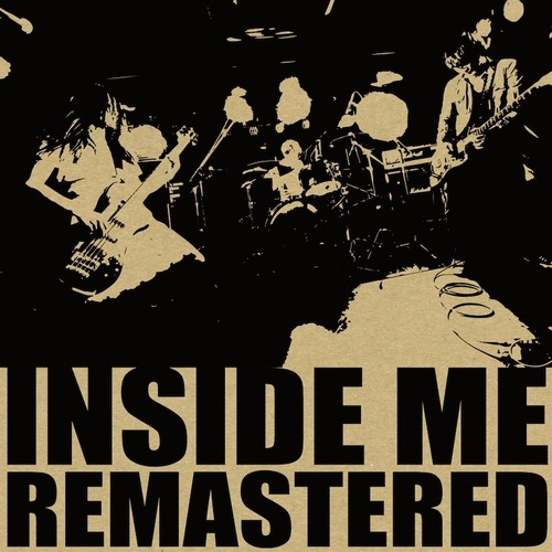 "INSIDE ME ""REMASTERED"""