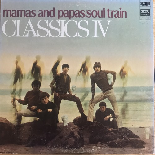 CLASSICS Ⅳ / MAMAS AND PAPAS , SOUL TRAIN (1968)