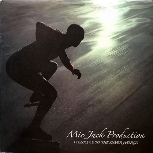 MIC JACK PRODUCTION / Welcome To The Silver World (12 inch)