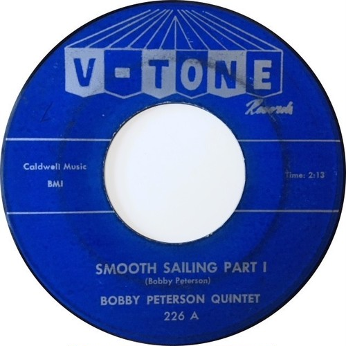 Bobby Peterson Quintet ‎– Smooth Sailing Parts I & II