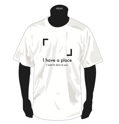 I have a place Tシャツ