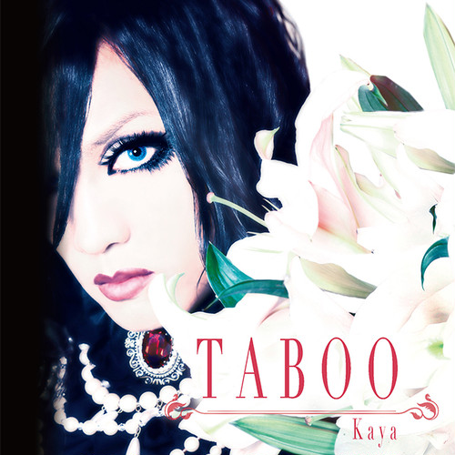 【Kaya】TABOO(CD/Single)