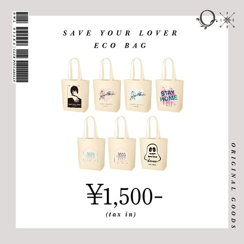 SAVE YOUR LOVER:Eco Bag