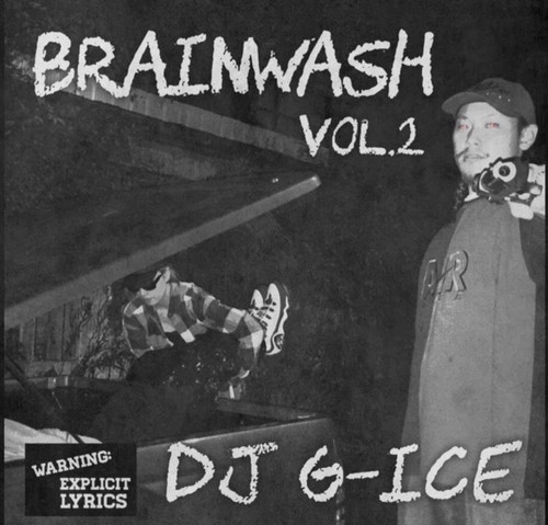DJ G-ICE / BRAINWASH vol.2