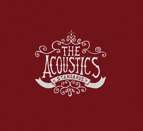 The Acoustics / Standards