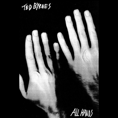 TED BYRNES – All Hands (CS)