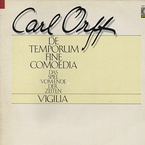 CARL ORFF - De Temporum Fine Comoedia - Das Spiel Vom Ende Der Zeiten - Vigilia