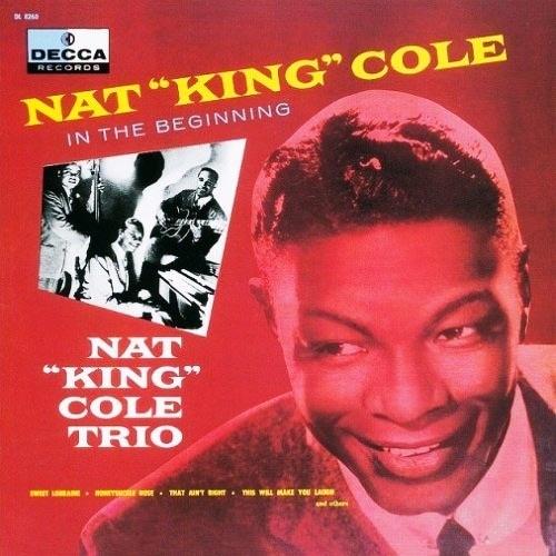 CD 「イン・ザ・ビギニング/ナット・キング・コール」